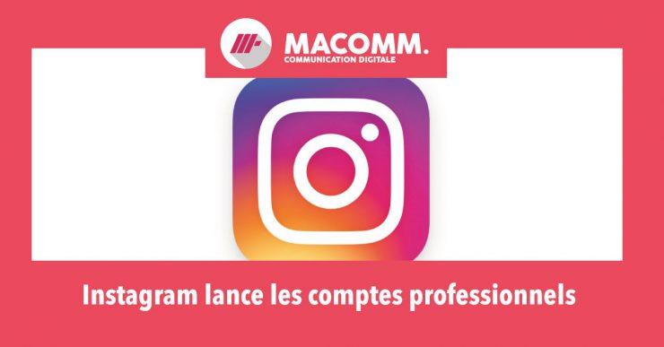 Instagram lance les comptes professionnels