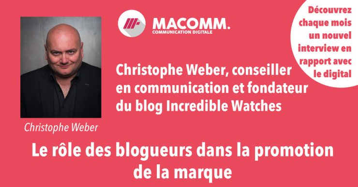 Interview Christophe Weber auteur blog Incredible Watches