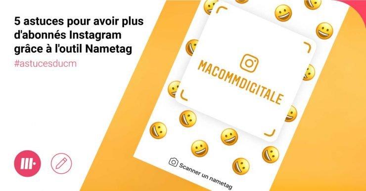 Comment obtenir plus d'abonnés Instagram grâce à l'outil Nametag